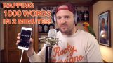 Rapping 1000 Words in 2 Minutes