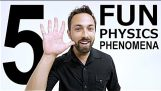 5 Fun Física Phenomena