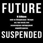 Future Suspended