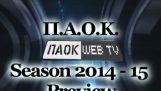 ΠΑΟΚ Season Preview 2014 – 15