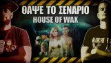 ΘΑΨΕ ΤΟ ΣΕΝΑΡΙΟ – 22 – House of Wax
