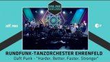 "Rundfunk-Tanzorchester Ehrenfeld : Daft Punk – ""Harder, Better, Faster, Stronger"""