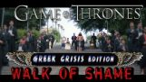 ♛GAME OF THRONES♛ GREEK CRISIS EDITION♛ WALK OF SHAME