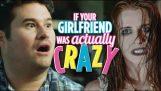 Si votre petite amie était réellement folle