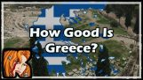 How Good Is Greece?
