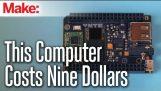Първият в света $ 9 Computer