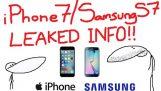 iPhone 7 & Samsung S7