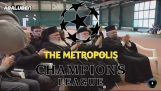 The Metropolis Champions League
