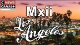 Mxii Los Angeles